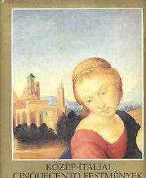 Tátrai Vilmos: Közép-itáliai cinquecento festmények