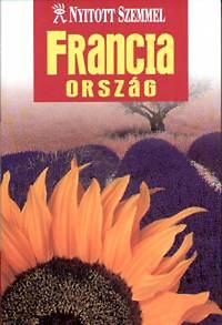 Kossuth Könyvkiadó: Franciaország (Nyitott szemmel sorozat)