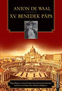Anton de Waal: XV. Benedek pápa