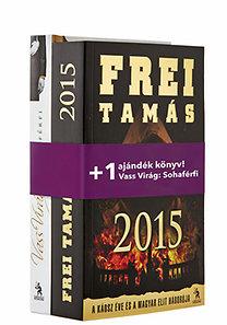 Frei Tamás, Vass Virág: 2015 - Ajándék Vass Virág: Sohaférfi című könyvvel
