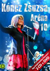 Koncz Zsuzsa: Koncz Zsuzsa - Aréna 10 - (2CD+DVD)