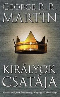 George R. R. Martin: Királyok csatája - A tűz és jég dala II.