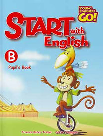 Start with English B Pupils Book -Tankönyv - Young Learners Go!