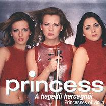 Princess: A hegedű hercegnői (A ZENE sorozat)