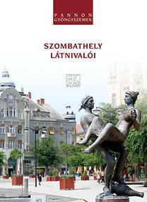 Boda László: Szombathely látnivalói