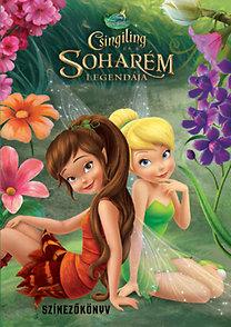 Disney - Csingiling és a Soharém legendája - Színezőkönyv - D037SZ