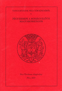 Font Márta (szerk.): Tanulmányok Pécs történetéből 9.