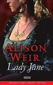 Alison Weir: Lady Jane