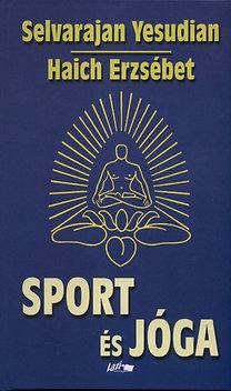 Haich Erzsébet, Selva Raja Yesudian: Sport és jóga