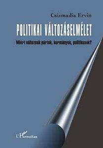 Csizmadia Ervin: Politikai változáselmélet