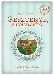 Richard Adams: Gesztenye, a honalapító
