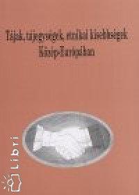 Kupa László (szerk.): Tájak, tájegységek, etnikai kisebbségek Közép-Európában