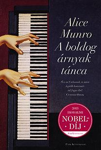 Alice Munro: A boldog árnyak tánca