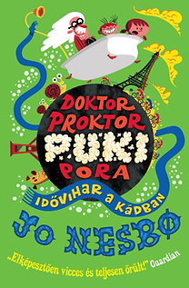 Jo Nesbo: Doktor Proktor pukipora 2. - Idővihar a kádban