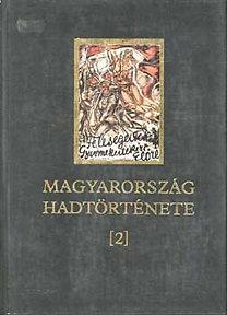 Liptai Ervin: Magyarország hadtörténete II.