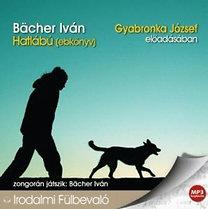 Bächer Iván: Hatlábú (ebkönyv) - MP3