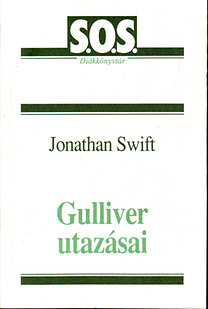 Jonathan Swfit: Gulliver utazásai (S.O.S. Diákkönyvtár)