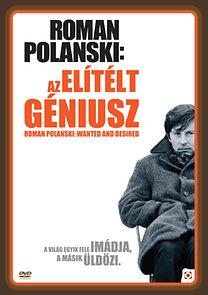 Roman Polanski: Az elítélt géniusz