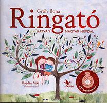Gróh Ilona: Ringató - Hatvan magyar népdal - CD melléklettel