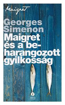 Georges Simenon: Maigret és a beharangozott gyilkosság
