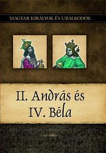 Vitéz Miklós: II. András és IV. Béla
