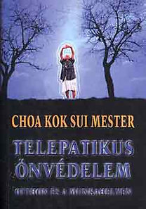 Choa Kuk Sui: Telepatikus önvédelem
