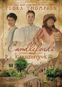 Flora Thompson: Candlefordi kisasszonyok
