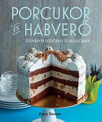 Bereczki-Papp Emese: Porcukor és habverő