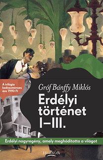 Bánffy Miklós: Erdélyi történet I-III.