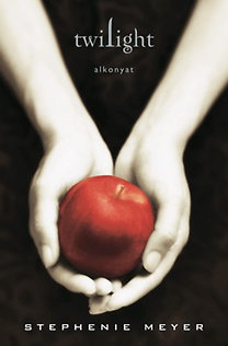 Meyer, Stephenie: Twilight - Alkonyat