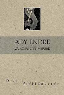 Ady Endre: Ady Endre válogatott versek - Osiris diákkönyvtár