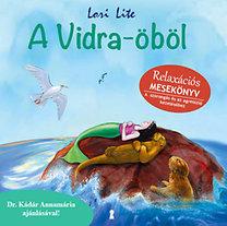 Lori Lite: A Vidra-öböl - Relaxációs mesekönyv
