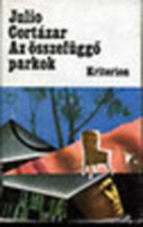 Julio Cortázar: Az összefüggő parkok
