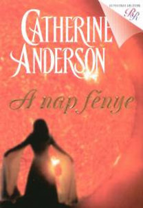 Catherine Anderson: A nap fénye