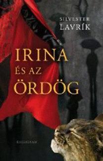 Silvester Lavrík: Irina és az ördög