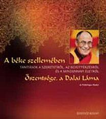 Dalai Láma: A béke szellemében