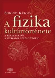 Simonyi Károly: A fizika kultúrtörténete
