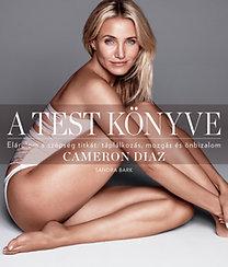 Sandra Bark: A test könyve - Cameron Diaz