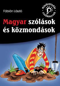 Magyar szólások és közmondások (Mindentudás zsebkönyvek)