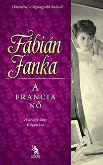 Fábián Janka: A francia nő