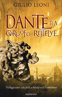 Giulio Leoni: Dante és a gorgófő rejtélye