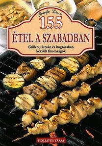 Bártfai László: 155 étel a szabadban