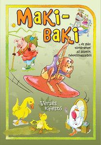 Vásárhelyi Zsolt: Maki-Baki... és más történetek az állatok hétköznapjaiból - Verses kifestő