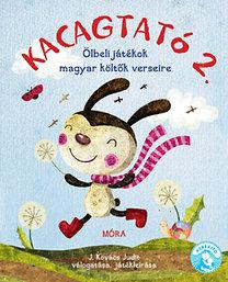 J. Kovács Judit: Kacagtató 2. - Ölbeli játékok magyar költők verseire