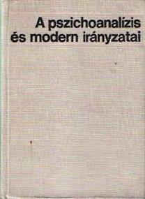 Dr. Buda Béla: A pszichoanalízis és modern irányzatai