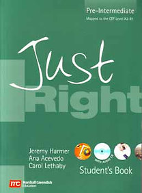 Ana Acevedo, Carol Lethaby, Jeremy Harmer: Just right student's book - Pre-intermediate (with audio cd)
