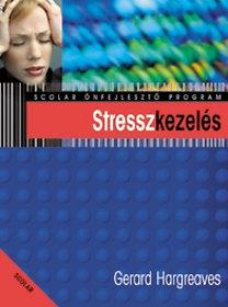 Gerard Hargreaves: Stresszkezelés