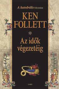 Ken Follett: Az idők végezetéig