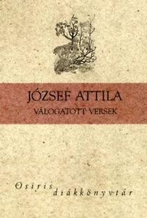 József Attila: József Attila - Válogatott versek