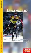 Wenger, Ulrich - Wöllzenmüller, Franz: Skilanglauf